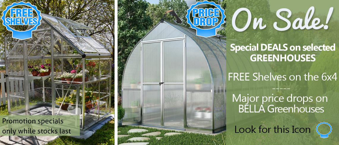 Grow your own! With our greenhouse specials